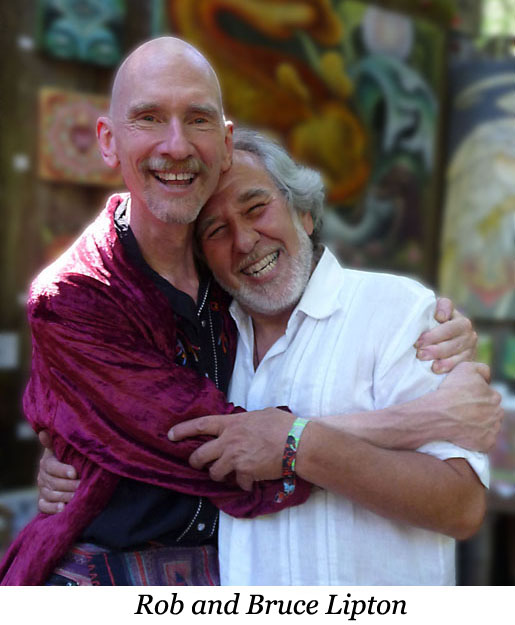 Rob Nelson with Bruce Lipton